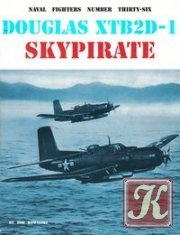 Книга Douglas XTB2D-1 Skypirate (Naval Fighters Series №36)