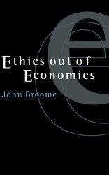 Ethics out of Economics (English and English Edition)