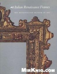 Книга Italian Renaissance Frames