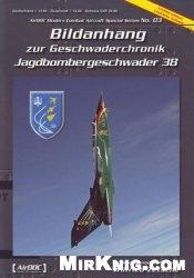 Книга Bildanhang zur Geschwaderchronik Jagdbombergeschwader 38 (Airdoc Modern Combat Aircraft Special Series No. 03)