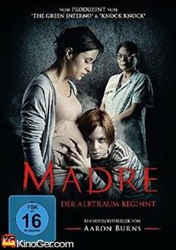 Madre - Der Albtraum beginnt (2016)