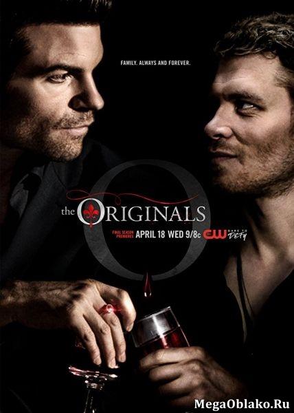 Древние / Первородные / The Originals - Сезон 5, Серии 1-8 (13) [2018, WEB-DLRip | WEB-DL 1080p] (LostFilm)