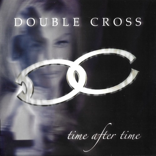 Double Cross - 2004 - Time After Time [TB Records, TB CD 0109, UK]