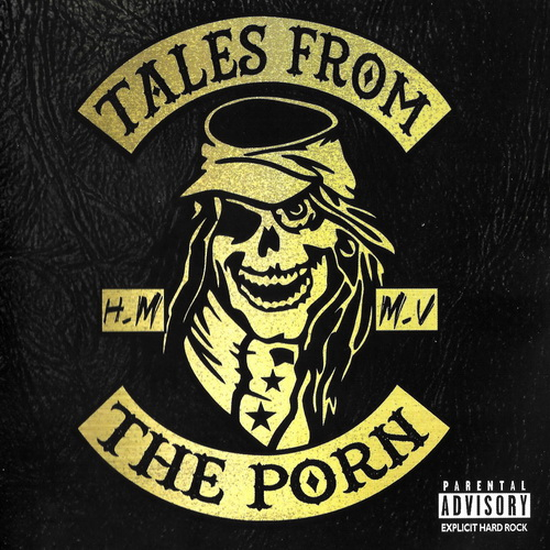 Tales From The Porn - 2017 - H.M.M.V [Steelheart Rec., STH 1750, Italy]