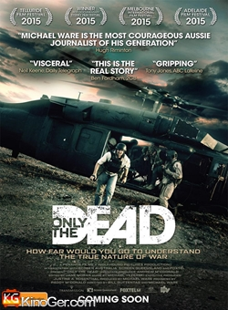 ONLY THE DEAD (2015)