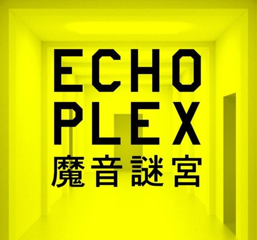 ECHOPLEX (2018/ENG)