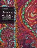 Журнал Beading Artistry for Quilts: Basic Stitches & Embellishments Add Texture & Drama pdf 127Мб