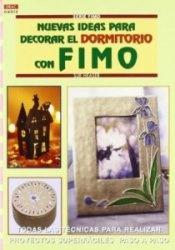 Книга Nuevas Ideas Para Decorar el Dormitorio Con Fimo