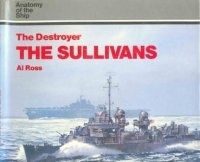 "Книга The Destroyer ""The Sullivans"" (Anatomy of the Ship)."