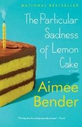 Книга The Particular Sadness of Lemon Cake