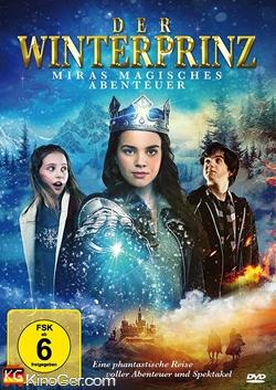 Der Winterprinz - Miras magisches Abenteuer (2015)