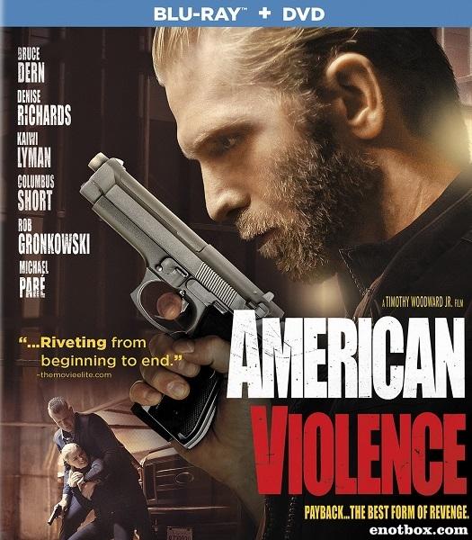 Американская жестокость / American Violence (2017/BDRip/HDRip)
