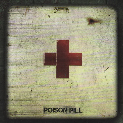 Poison Pill - 2017 - Poison Pill [Sliptrick Records, Sweden]