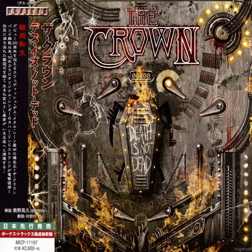 The Crown - 2014 - Death Is Not Dead [Avalon, MICP-11197, Japan]