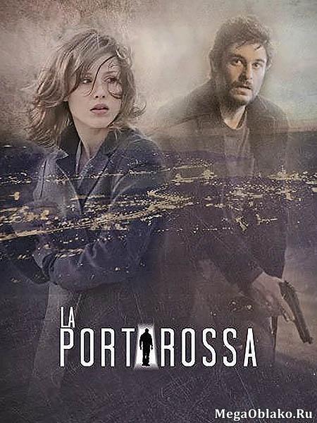Красная дверь (1 сезон: 1-12 серии из 12) / La porta rossa / 2018 / HDTVRip + HDTV (720p)