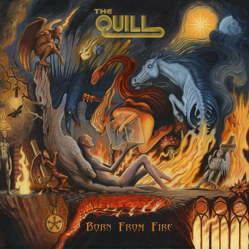 The Quill - 2017 - Born From Fire [Metalville, MV0151, Germany]