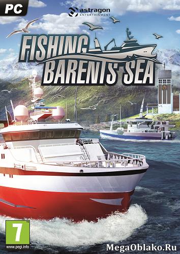 Fishing: Barents Sea [v 1.0.15] (2018) PC | RePack от xatab