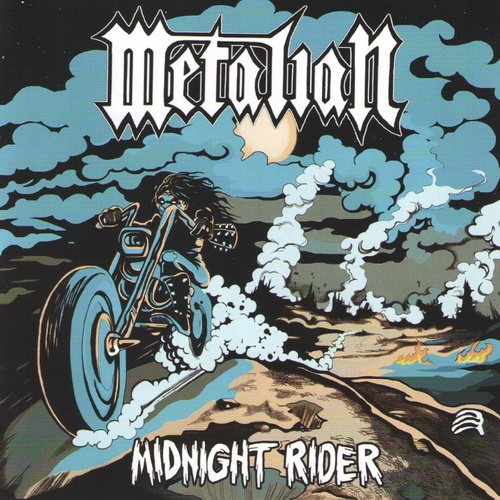 Metalian - 2017 - Midnight Rider [Underground Power Records, Germany]