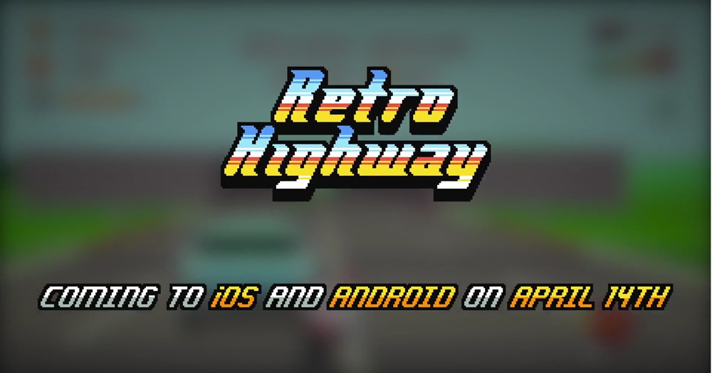 Видеоигру Retro Highway анонсируют 14 апреля для iOS/Android