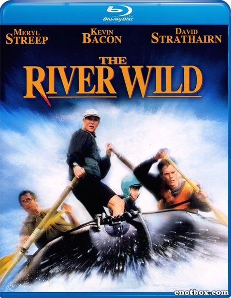 Дикая река / The River Wild (1994/BDRip/HDRip)