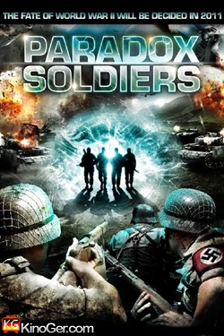 Paradox Soldiers - Die Hölle des Krieges (2010)