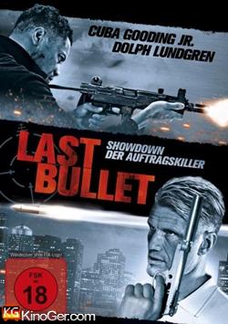 Last Bullet - Showdown der Auftragskiller (2012)