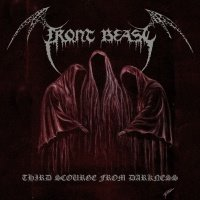 Front Beast >  Third Scourge From Darkness (2017)