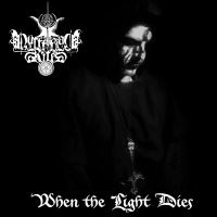 Luciferian Rites >  When The Light Dies (2015)