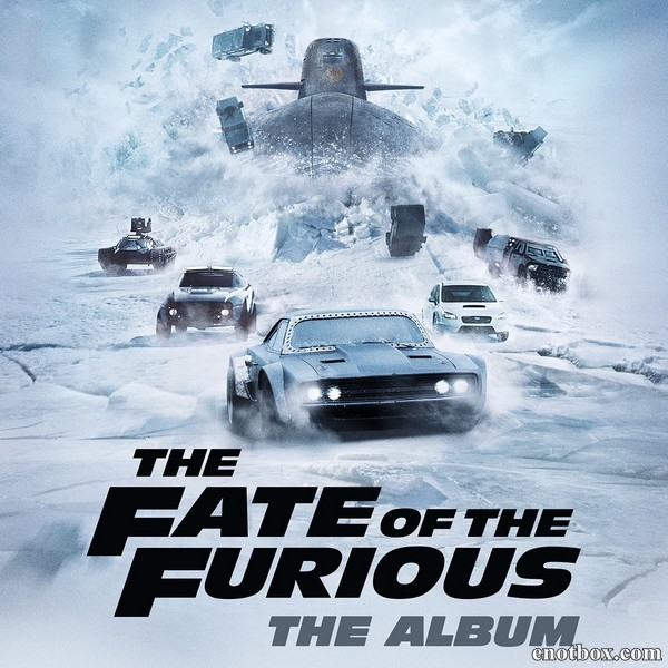 Форсаж 8 / OST The Fate Of The Furious: The Album / Soundtrack / 2017 / MP3