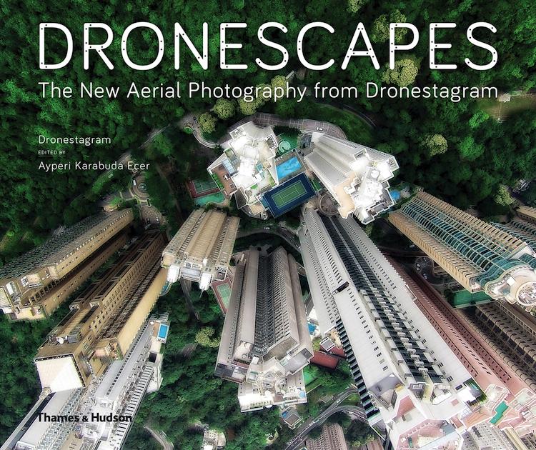Лучшие аэрофотоснимки платформы Dronestagram в новой книге фотографий