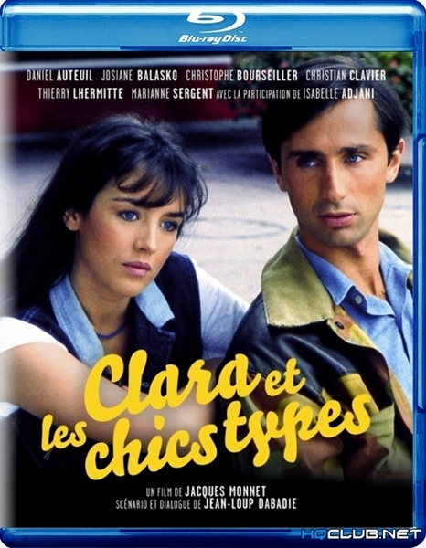 Клара и симпатяги / Clara et les Chics Types (1981/HDRip)