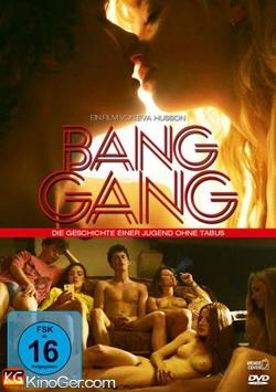Bang Gang - Die Geschichte einer Jugend ohne Tabus (2015)