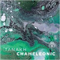 Tanakh >  Chameleonic (2017)