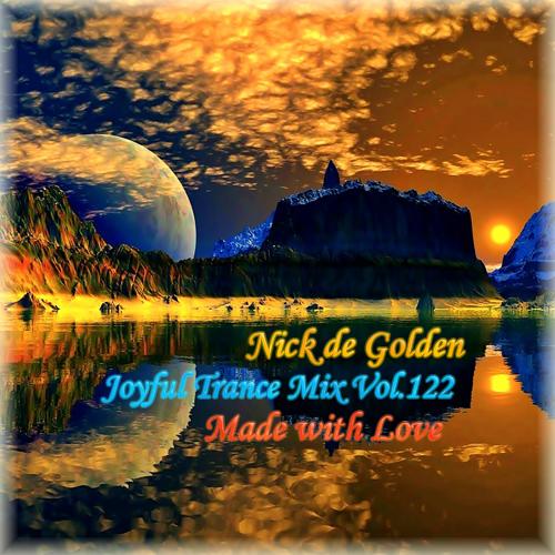 Nick de Golden – Joyful Trance Mix Vol.122 (Made with Love)