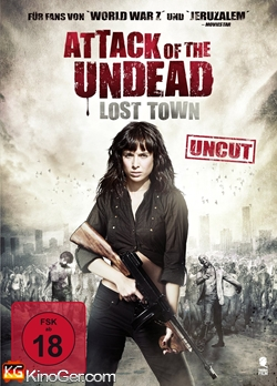 Attack of the Undead - Lost Town (2014)