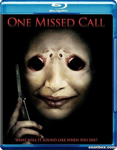 Один пропущенный звонок / One Missed Call (2008/BDRip/HDRip)