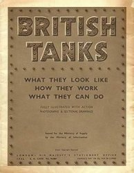 British Tanks: What They Look Like, How They Work, What They Can Do