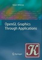 Книга OpenGL Graphics Through Applications