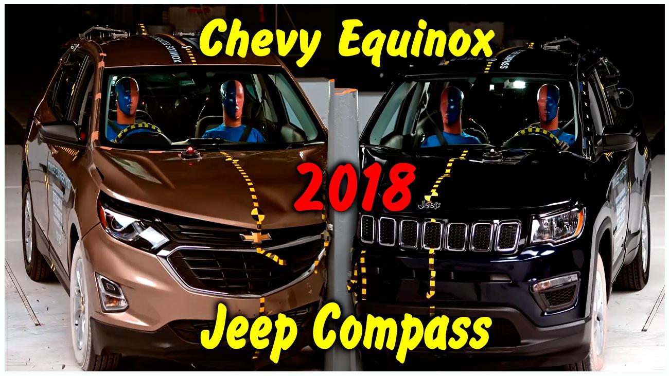 Краш тест Chevy Equinox & Jeep Compass 2018