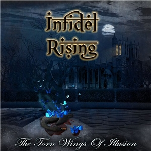 INFIDEL RISING – огляд альбому The Torn Wings of Illusion (2015)