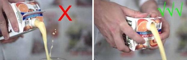 Чтобы не разбрызгивать сок, молоко и т.д. из пакета, просто переверните его, когда наливаете, как ук
