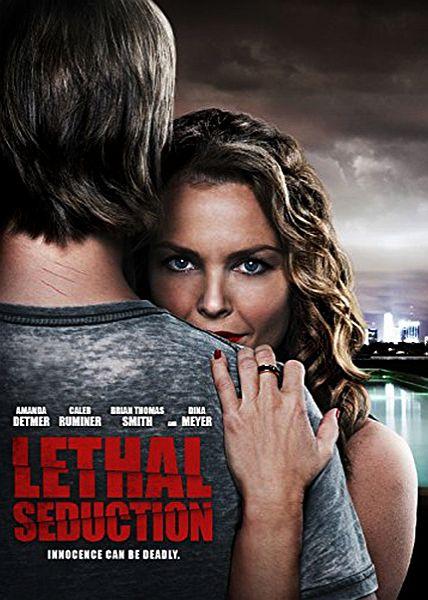 ����������� ��������� / Lethal Seduction (2015)