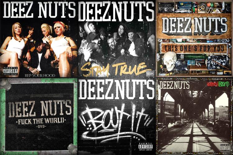 Дискография Deez Nuts