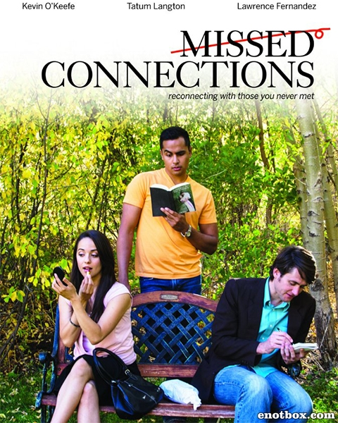 Упущенные встречи / Missed Connections (2015/WEB-DL/WEB-DLRip)