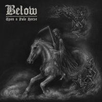 Below >  Upon A Pale Horse (2017)