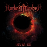 Darkest Æmber >  Every Sun Fades (2016)