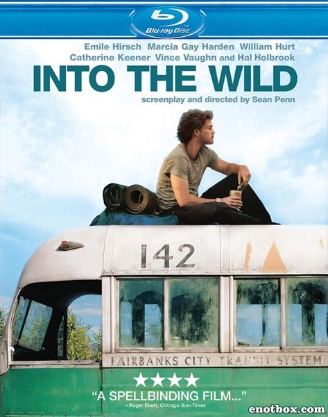 В диких условиях / Into the Wild (2007/BDRip/HDRip)