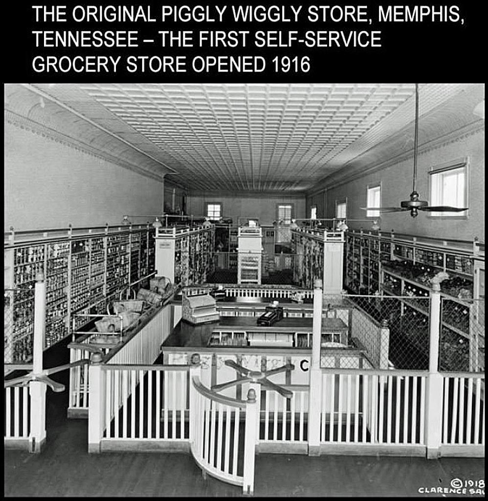 """В оригинальном виде магазин """"ПИГГЛИ-ВИГГЛИ"""",  1916., Первая бакалея с самообслуживанием, Мемфис, Теннесси, США, Пинтерест."""
