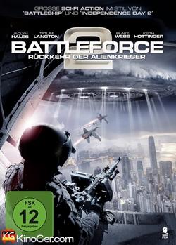 Battleforce 2 - Rückkehr der Alienkrieger (2016)