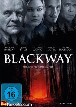 Blackway - Auf dem Pfad der Rache (2015)
